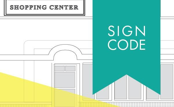 Sign code for permanent & temporary signage