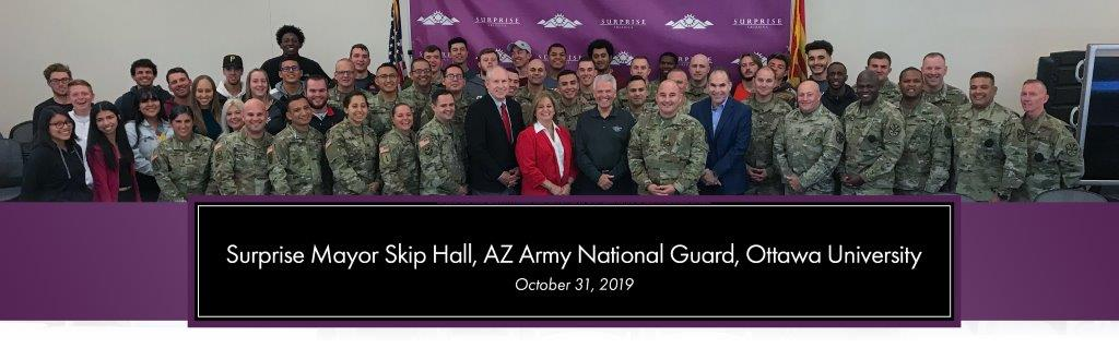 Mayor Hall, Surprise City Managers, Ottawa University students and the Arizona National Guard.